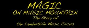 Magic on Music Mountain Video